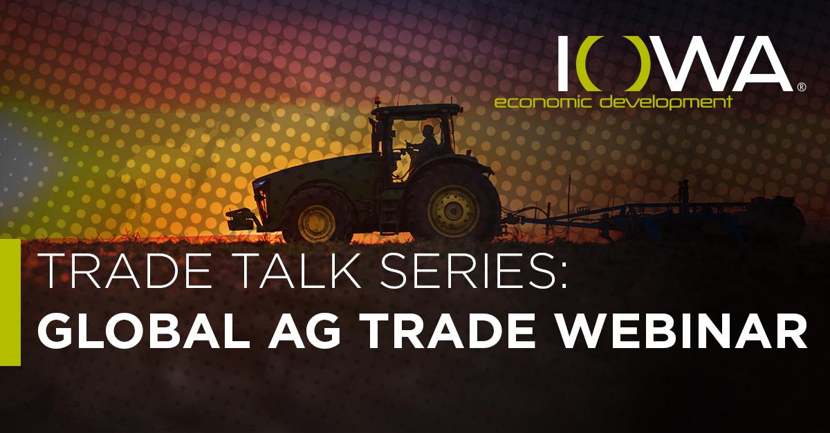Trade Talk Series: Global Ag Trade Webinar